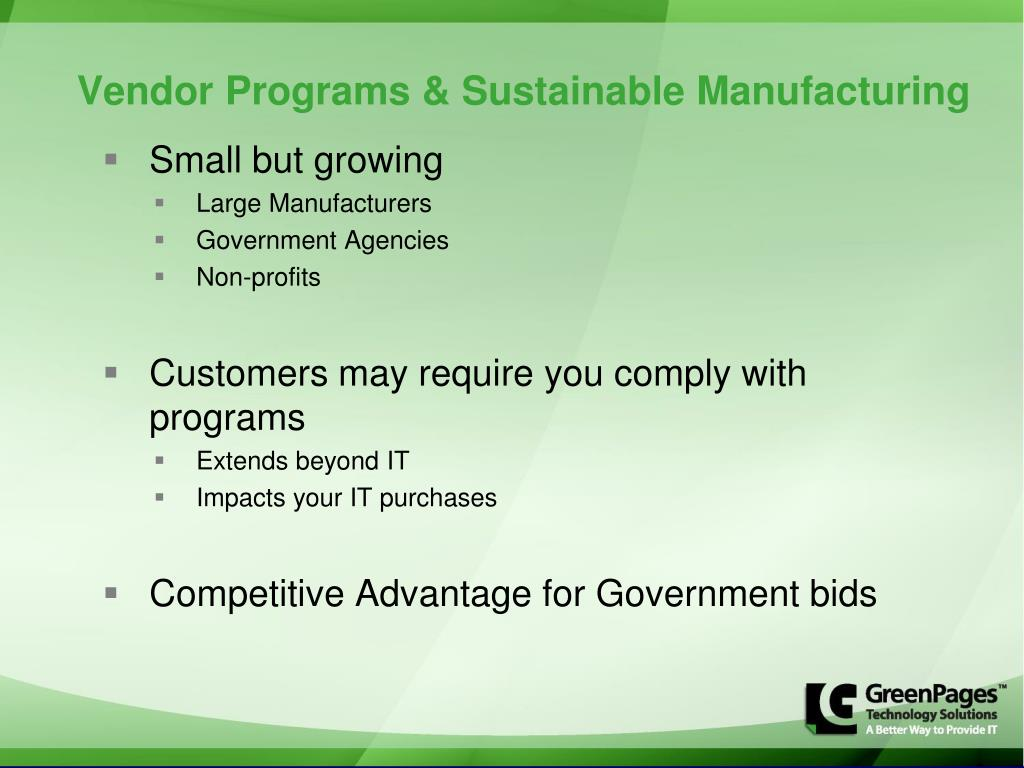 Vendor Programs & Sustainable Manufacturing