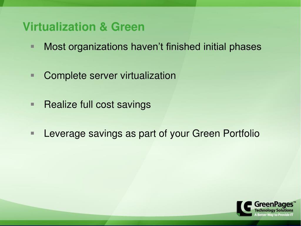 Virtualization & Green