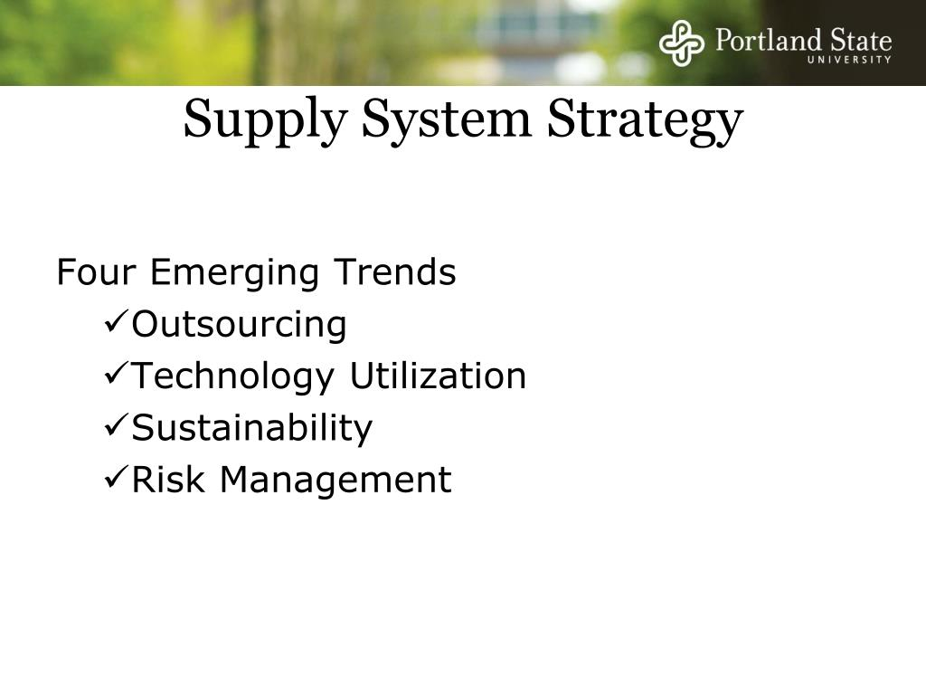 Supply System Strategy