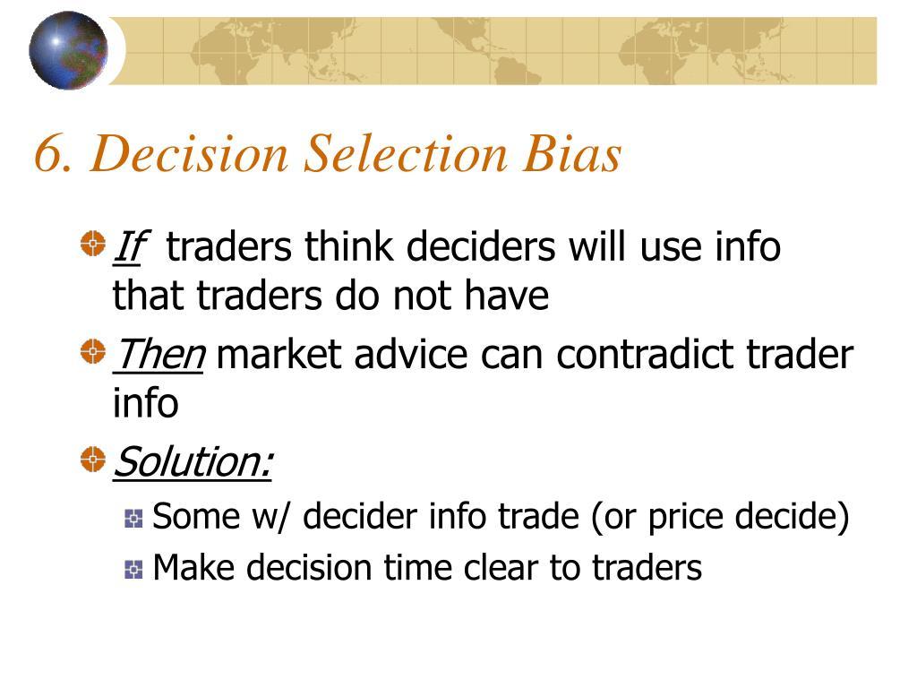 6. Decision Selection Bias
