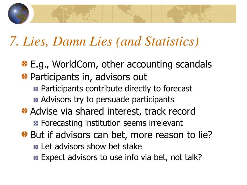 7. Lies, Damn Lies (and Statistics)