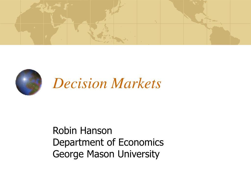 Decision Markets