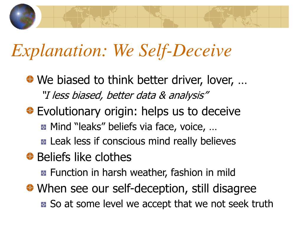 Explanation: We Self-Deceive