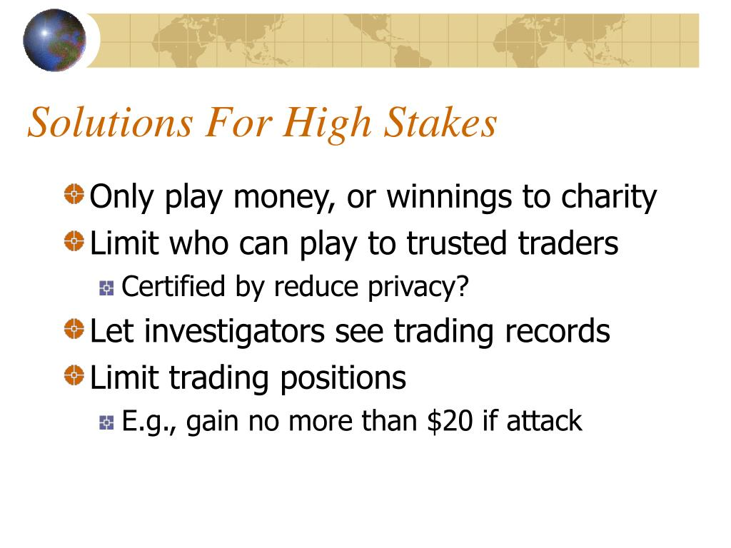 Solutions For High Stakes