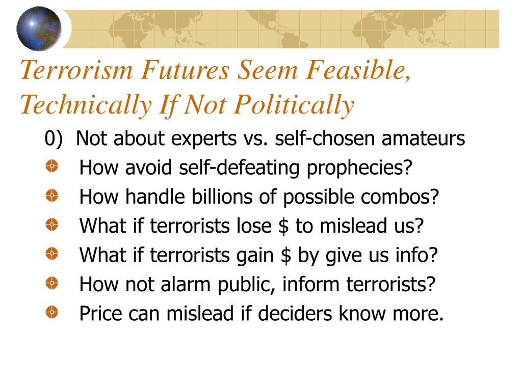 Terrorism Futures Seem Feasible, Technically If Not Politically