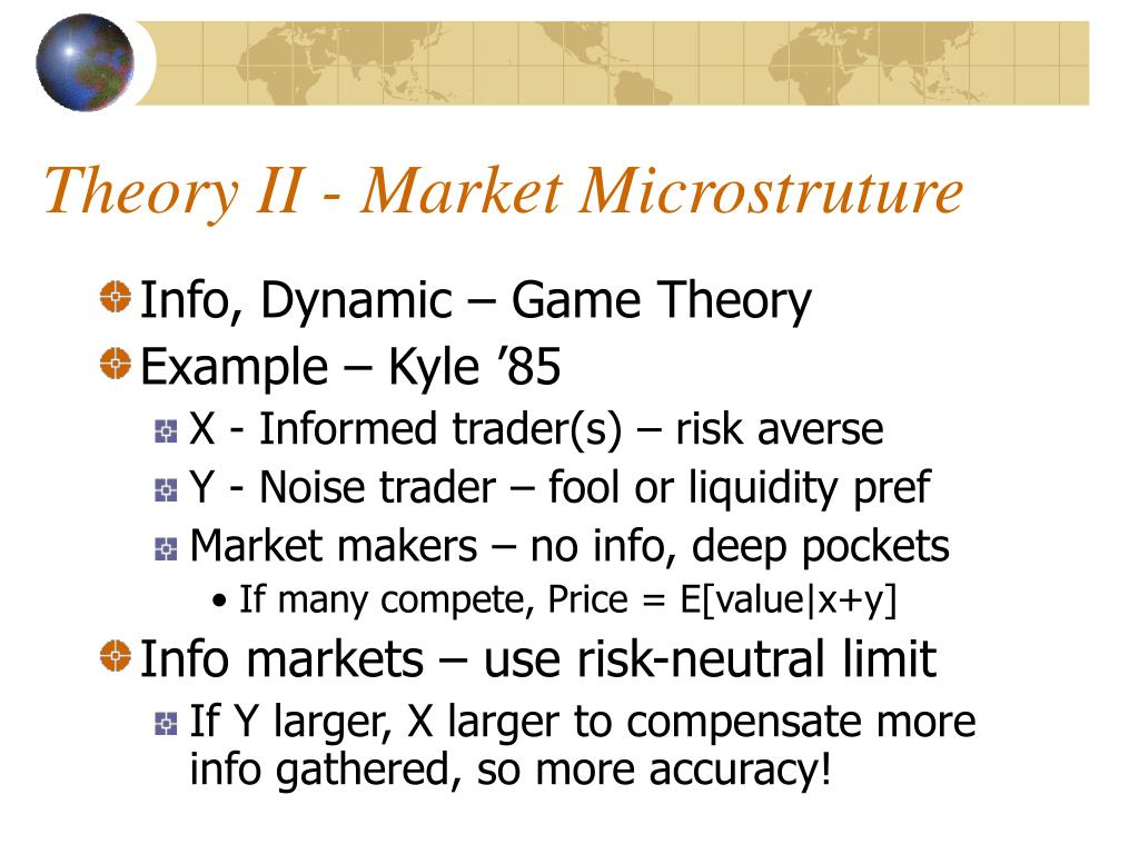 Theory II - Market Microstruture