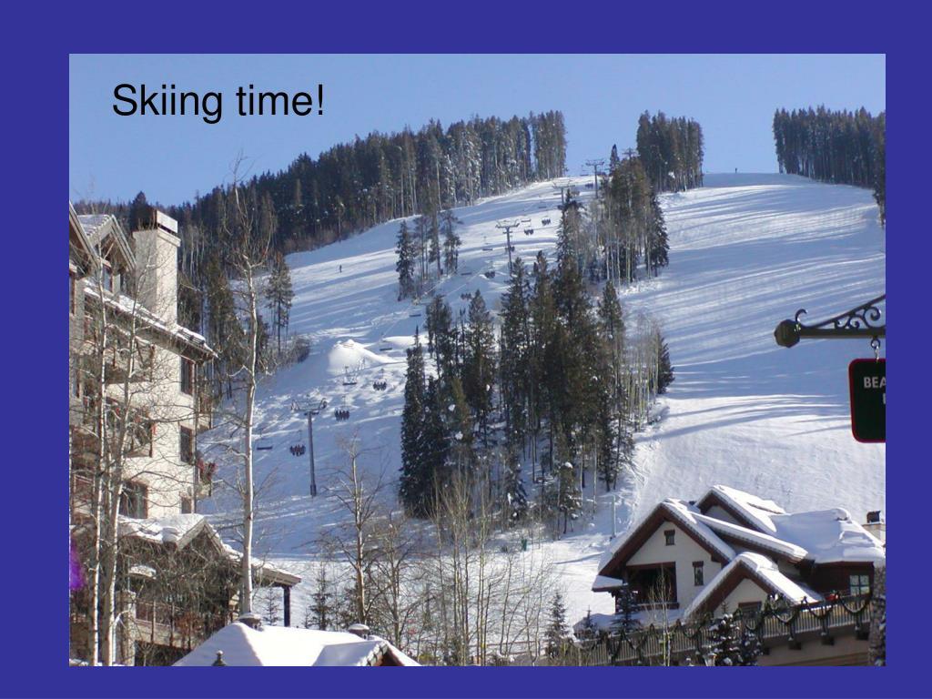 Skiing time!