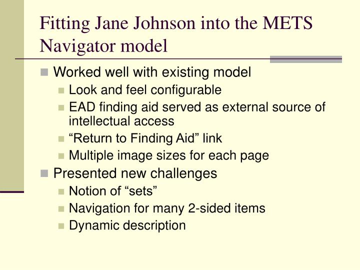 Fitting Jane Johnson into the METS Navigator model