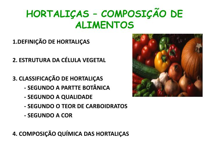 Hortali as composi o de alimentos