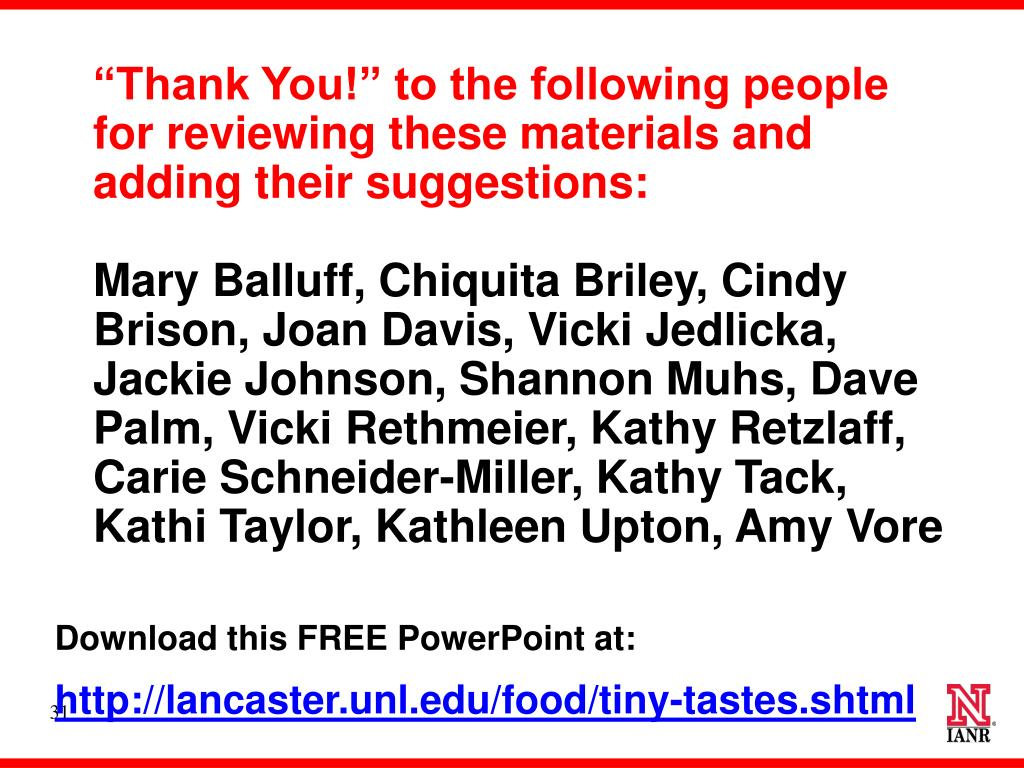 """Thank You!"" to the following people for reviewing these materials and adding their suggestions:"