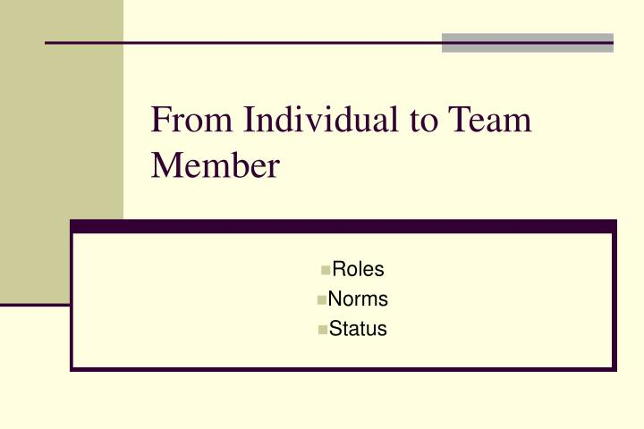From Individual to Team Member