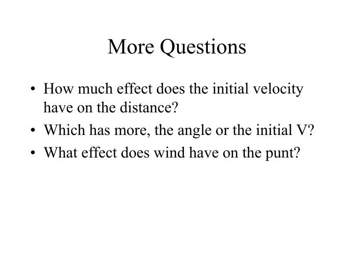 More Questions