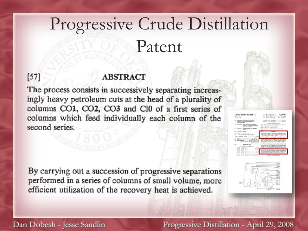 Progressive Crude Distillation Patent