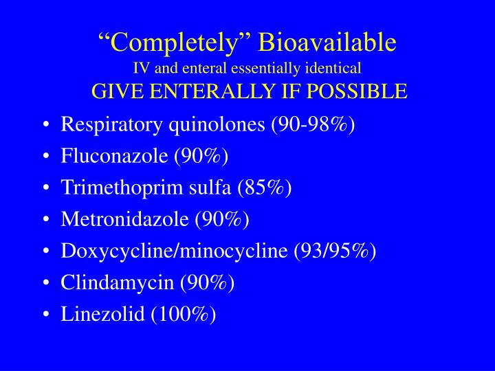 """Completely"" Bioavailable"