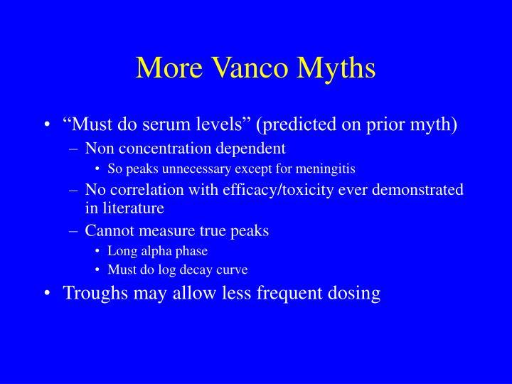 More Vanco Myths