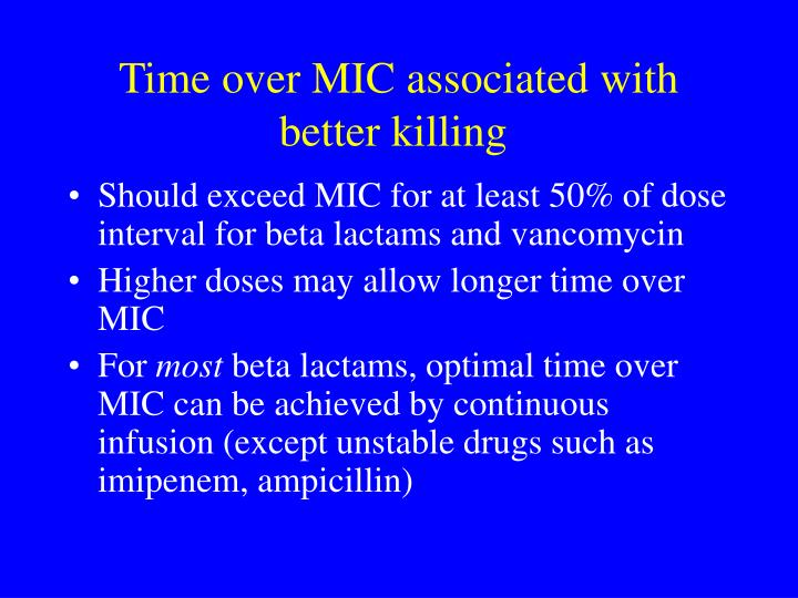 Time over MIC associated with better killing