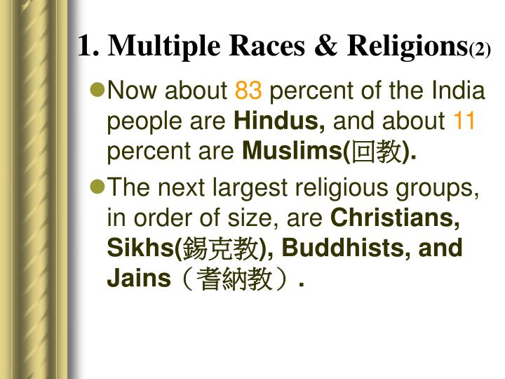 1. Multiple Races & Religions