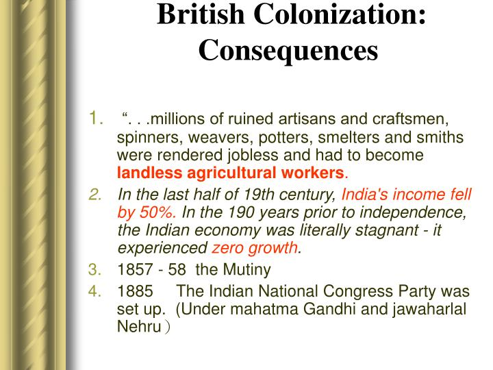 British Colonization:  Consequences