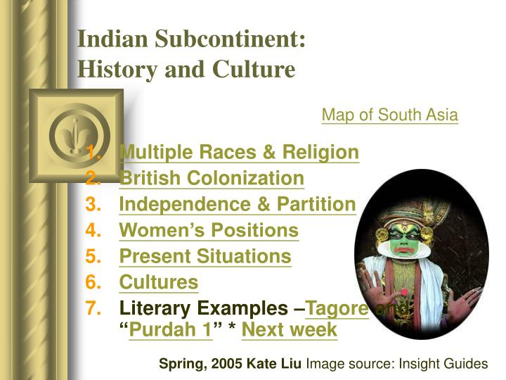 Indian subcontinent history and culture