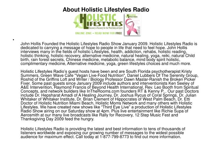 About holistic lifestyles radio