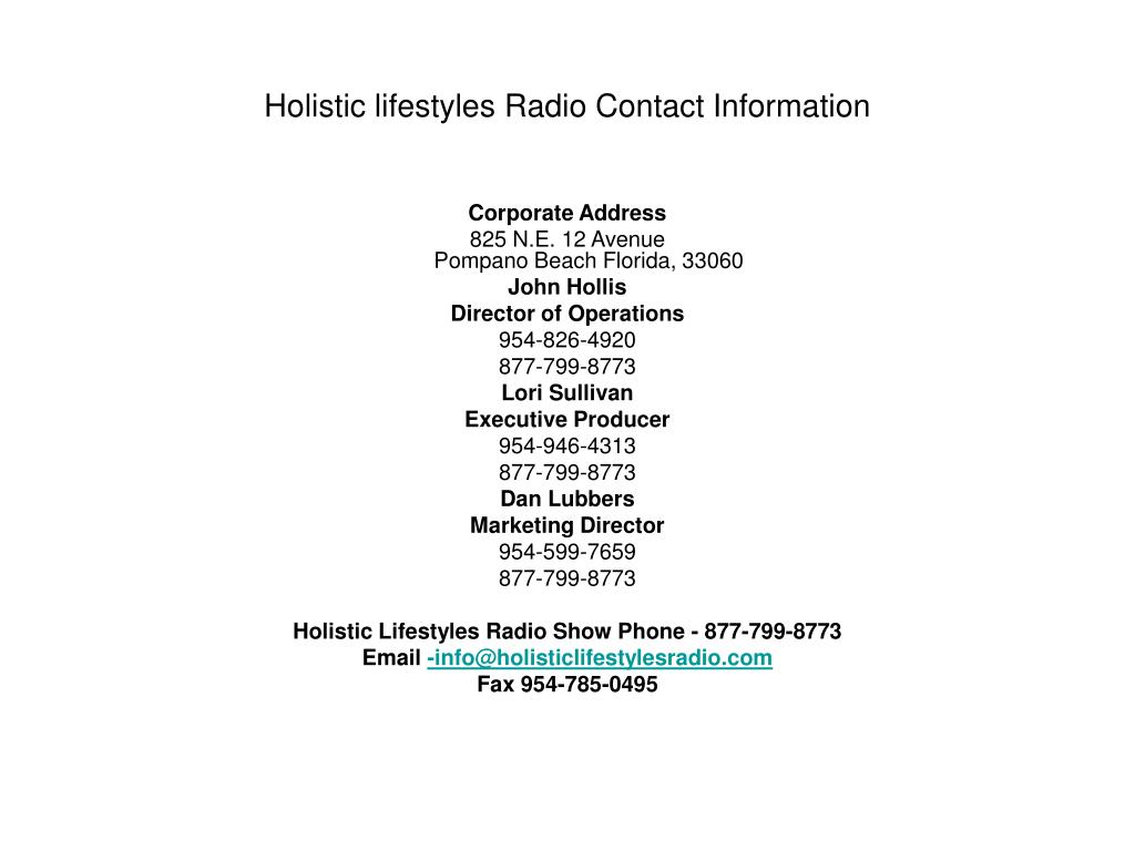 Holistic lifestyles Radio Contact Information