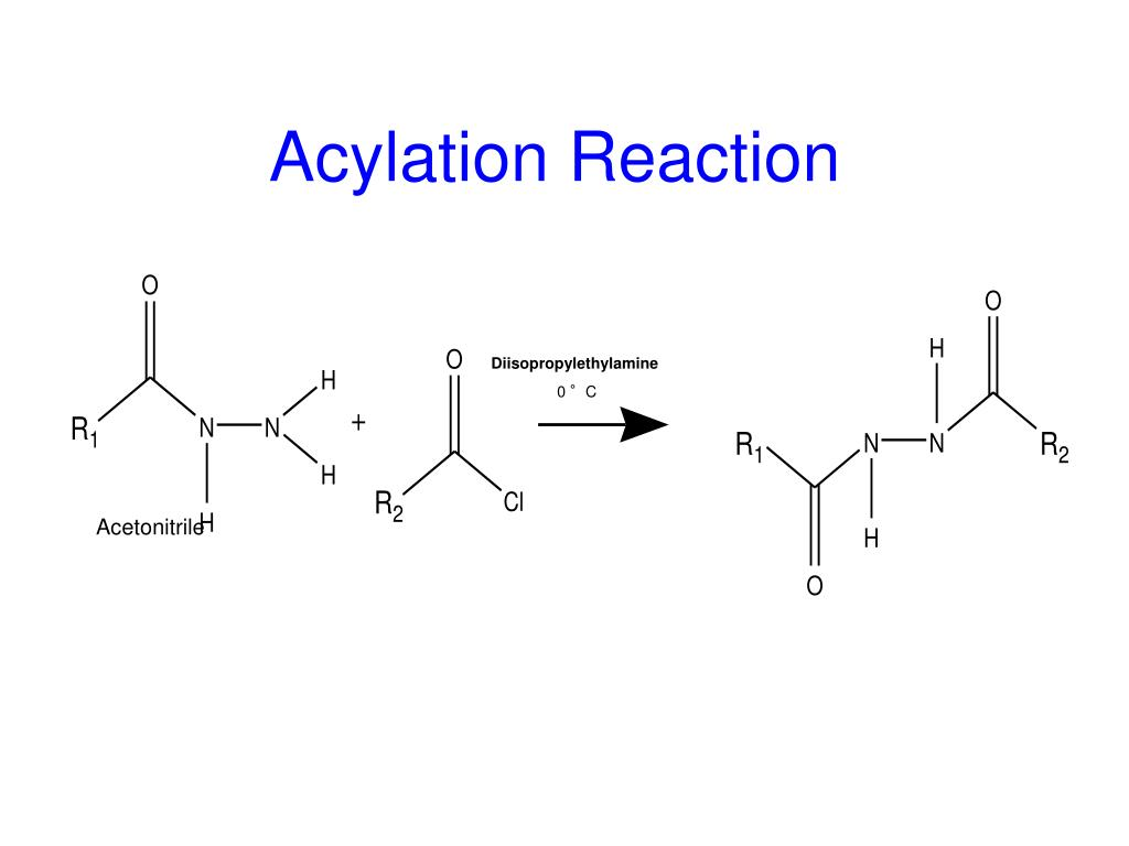 Acylation Reaction
