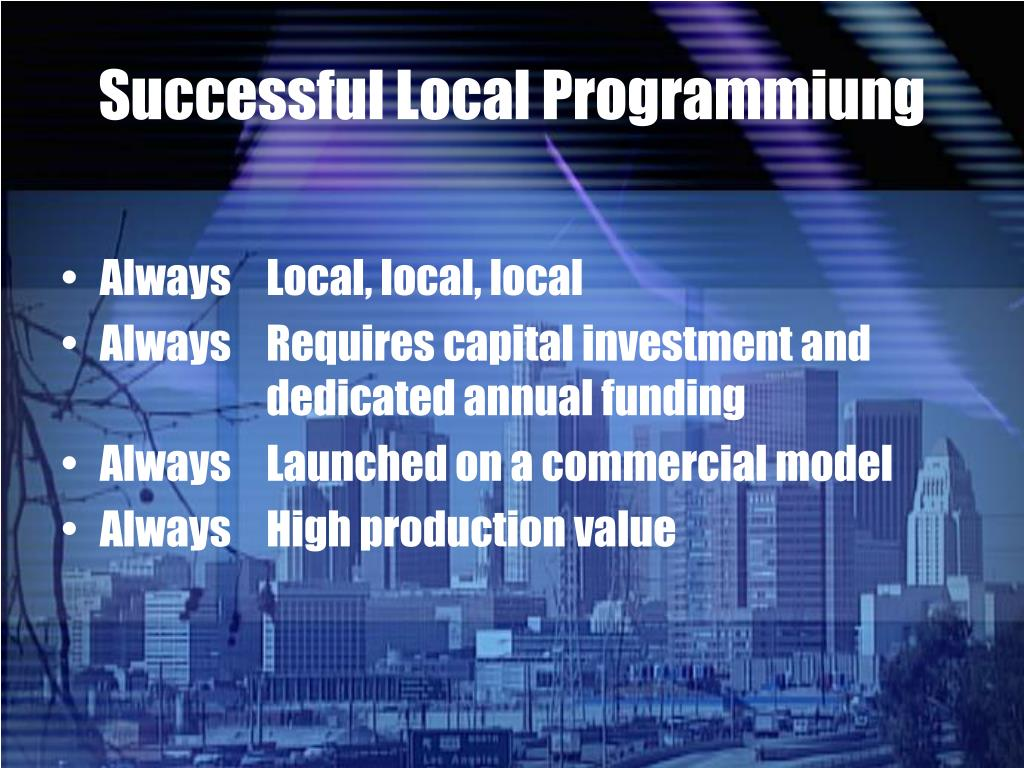 Successful Local Programmiung