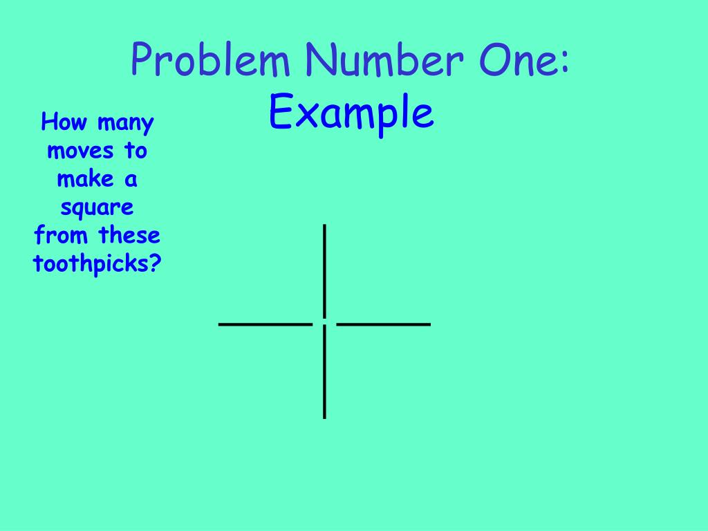 Problem Number One: