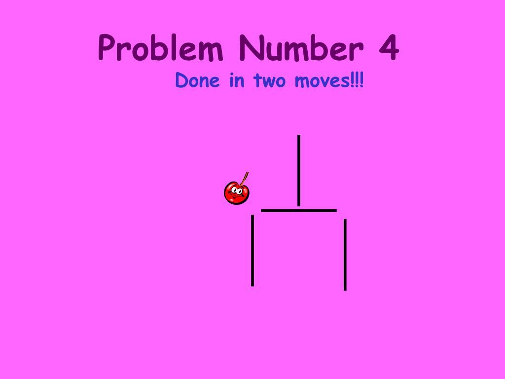 Problem Number 4