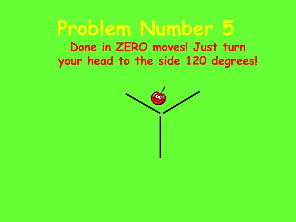 Problem Number 5