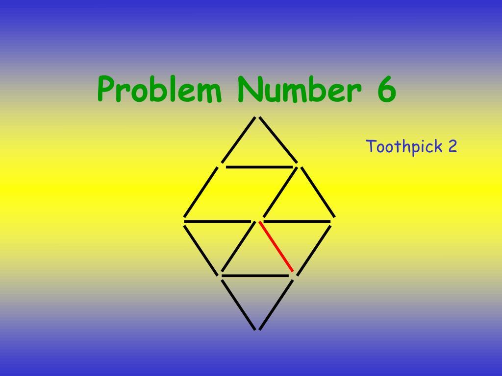 Problem Number 6