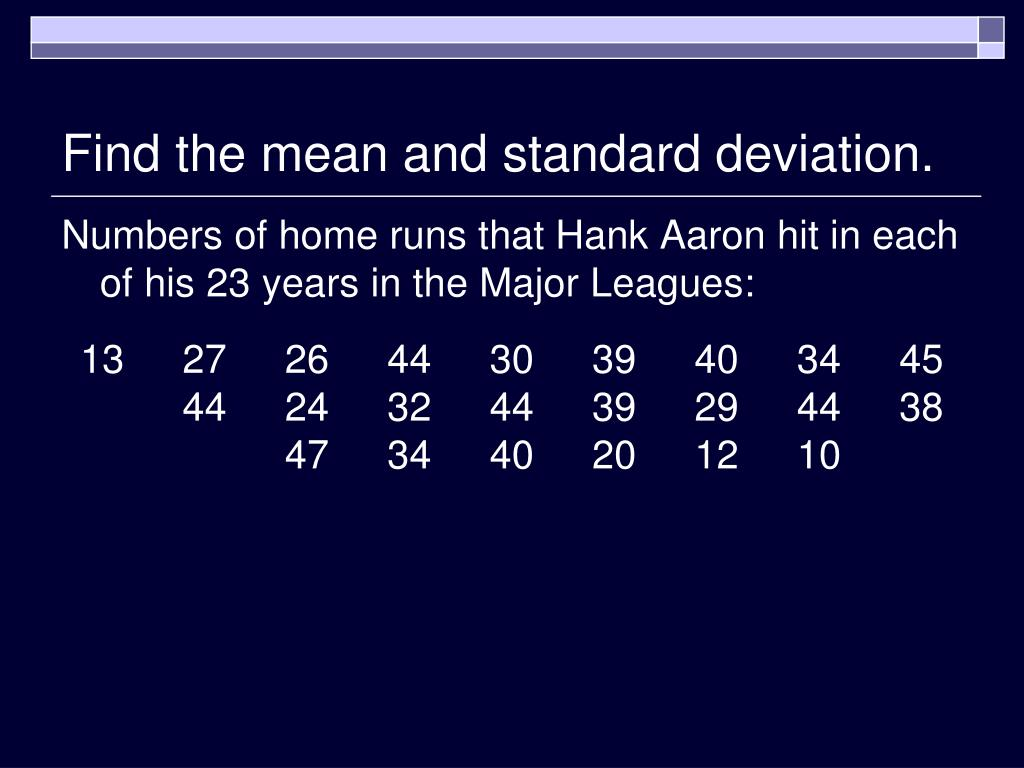 Find the mean and standard deviation.