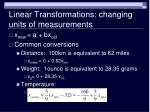 linear transformations changing units of measurements