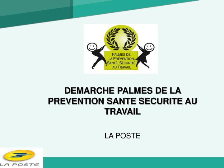 DEMARCHE PALMES DE LA PREVENTION SANTE SECURITE AU TRAVAIL