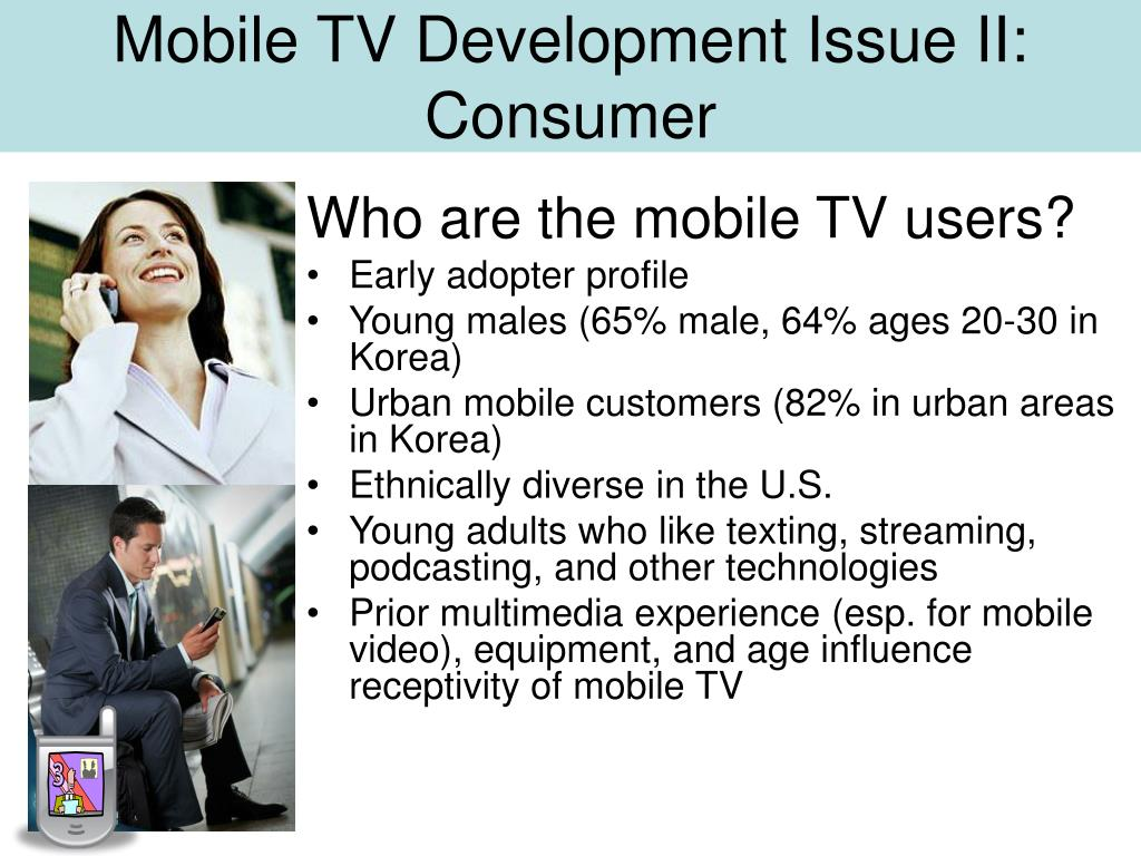 Mobile TV Development Issue II: Consumer