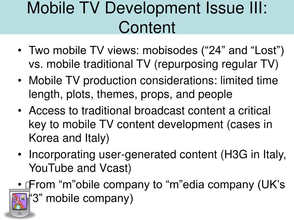 Mobile TV Development Issue III: Content