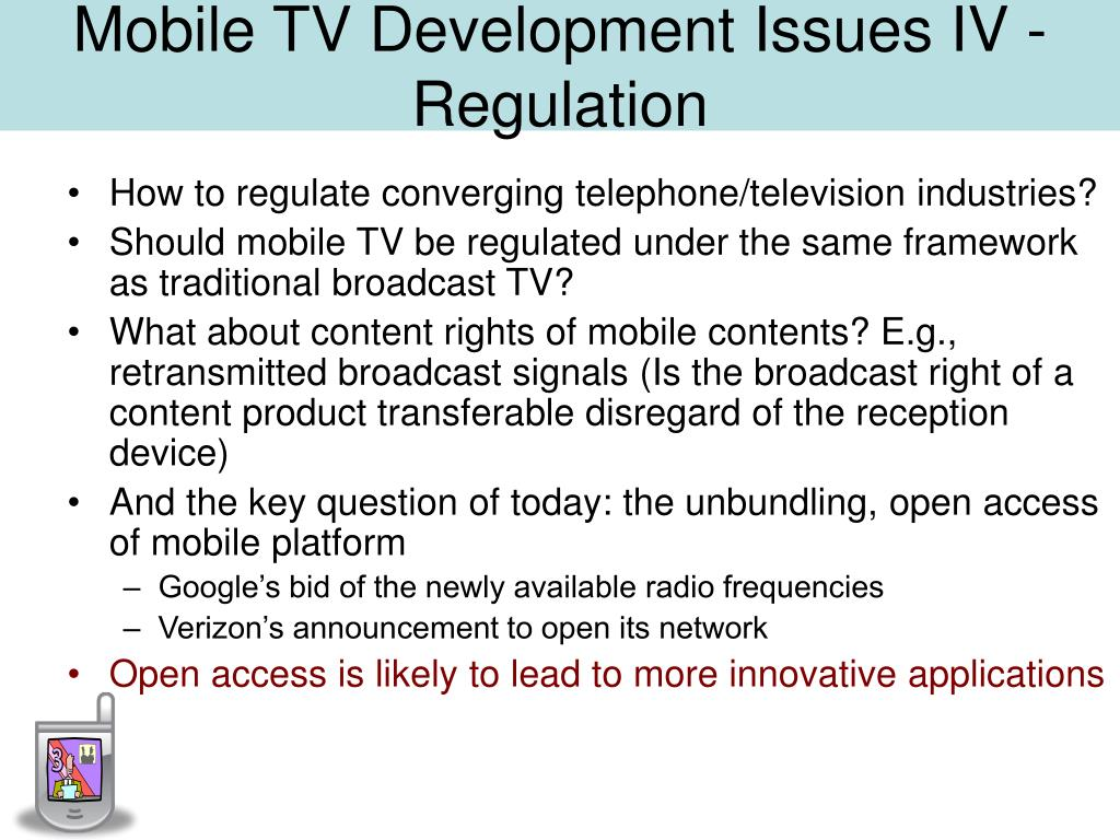 Mobile TV Development Issues IV - Regulation