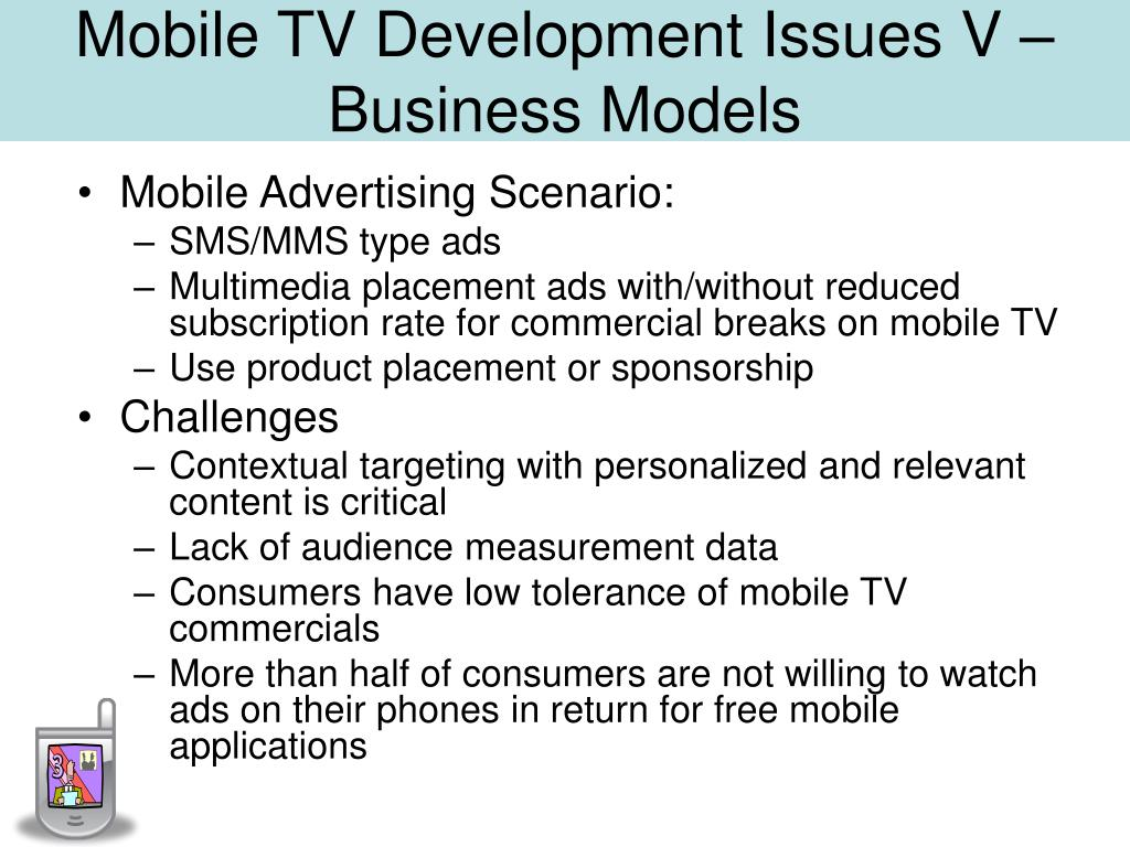 Mobile TV Development Issues V –Business Models