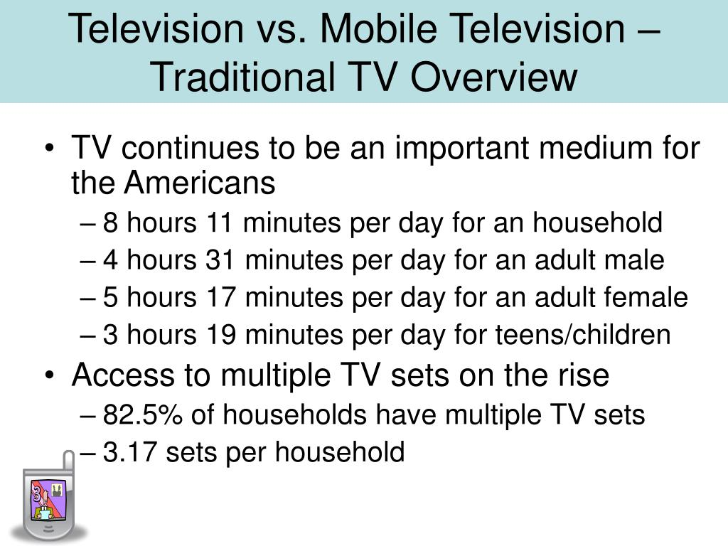 Television vs. Mobile Television – Traditional TV Overview