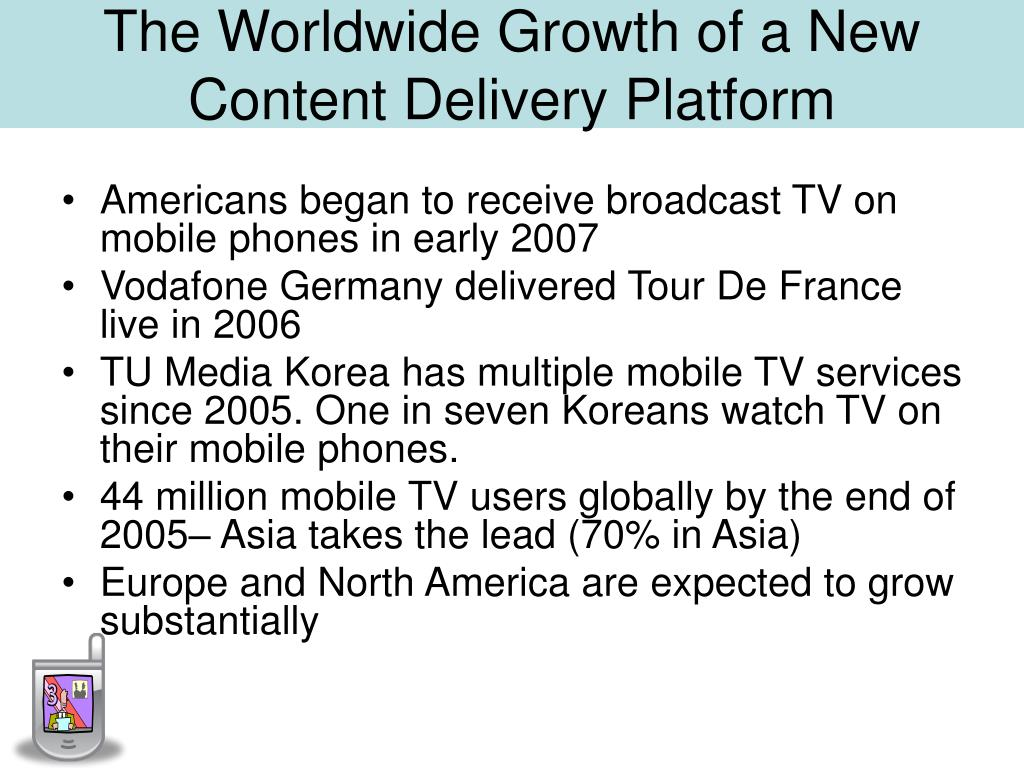 The Worldwide Growth of a New Content Delivery Platform