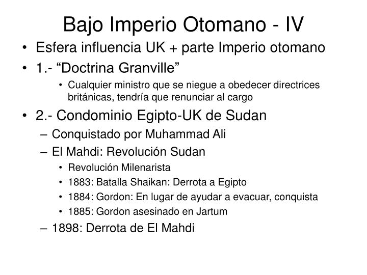 Bajo Imperio Otomano - IV