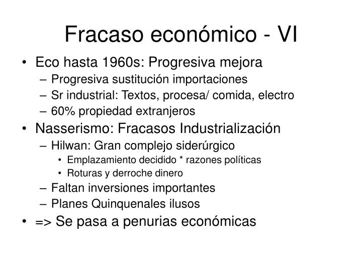 Fracaso económico - VI