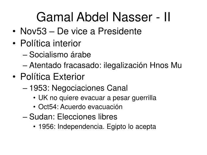 Gamal Abdel Nasser - II