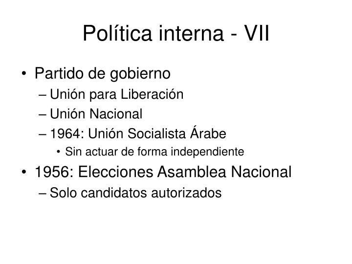 Política interna - VII