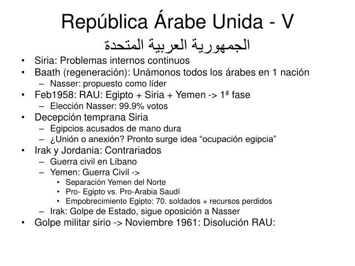 República Árabe Unida - V