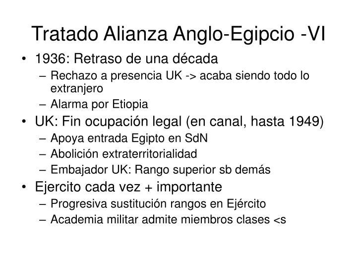 Tratado Alianza Anglo-Egipcio -VI