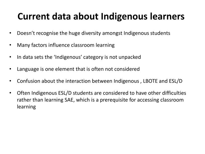 Current data about Indigenous learners