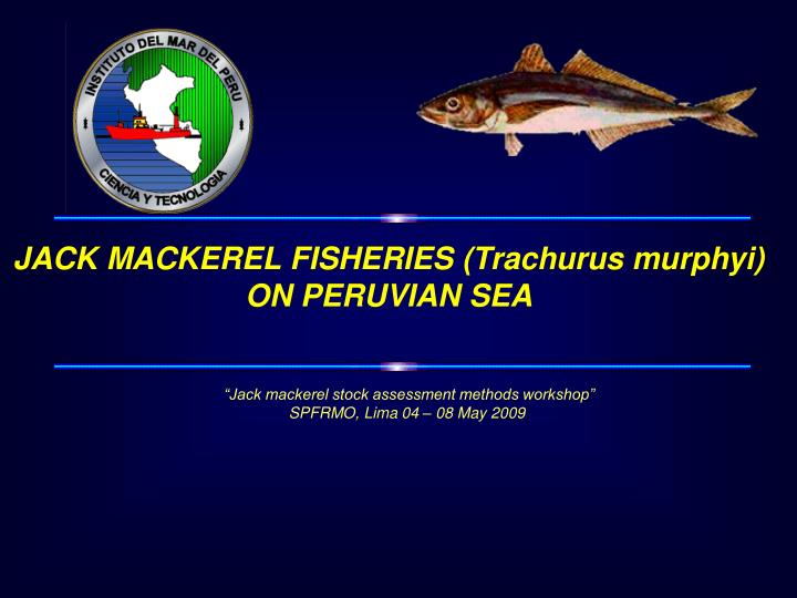 JACK MACKEREL FISHERIES