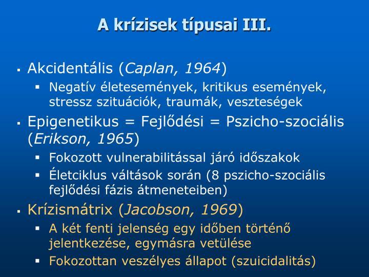 A krízisek típusai III.