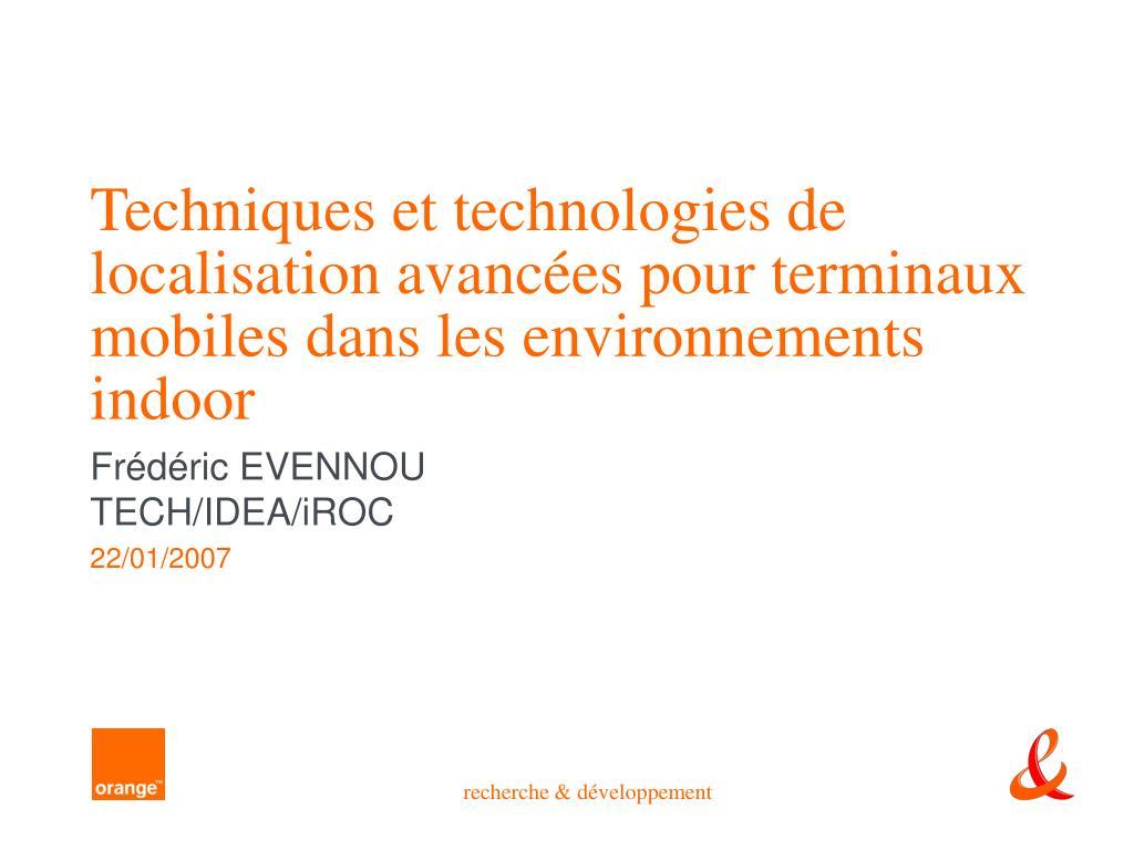 Techniques et technologies de localisation avancées pour terminaux mobiles dans les environnements indoor